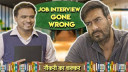 job-interview-gone-wrong-ajay-devgn-amit-bhadana Video