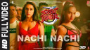 nachi-nachi-full-song-street-dancer-3d Video