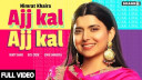 ajj-kal-ajj-kal-nimrat-khaira-1 Video