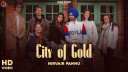city-of-gold-nirvair-pannu Video