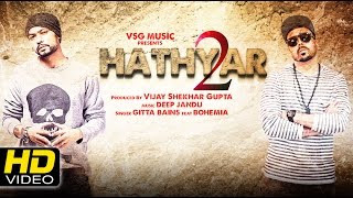 hathyar-2-gitta-bains-ft-bohemia Video Download