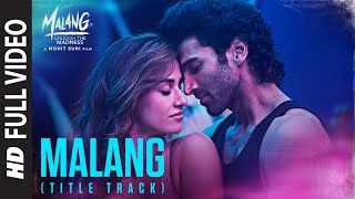 malang-title-track-full-video Video Download