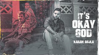its-okay-god-karan-aujla-1 Video Download