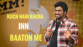 kuch-nahi-rakha-inn-baaton-me-zakir-khan Video Download
