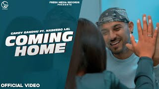 coming-home-garry-sandhu-ft-naseebo-lal Video Download