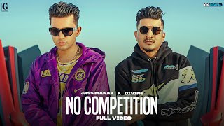 no-competition-jass-manak