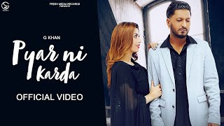 pyar-ni-karda-g-khan-ft-garry-sandhu Video Download