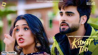 kismat-teri-inder-chahal-shivangi-joshi Video Download