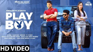 playboy-abraam-ft-r-nait-afsana-khan Video Download