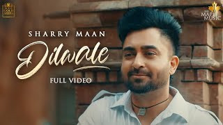 dilwale-sharry-maan Video Download