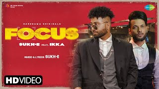 Focus Video Song By Sukh E Muzical And Doctorz Ikka